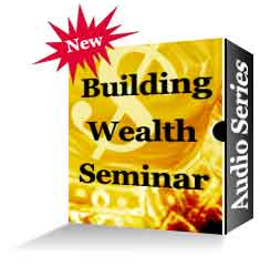 Best Selling - Building Wealth Seminar - Audio Series